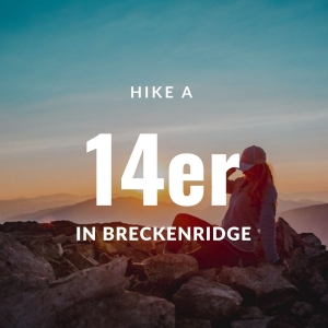 hike a 14er in breckenridge